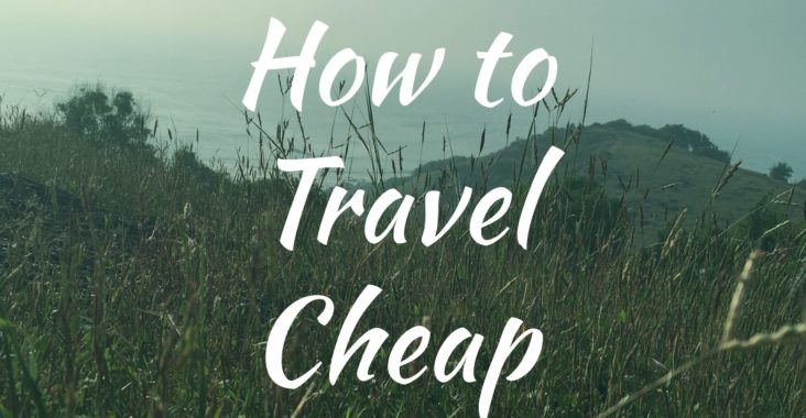 How to Travel Cheap